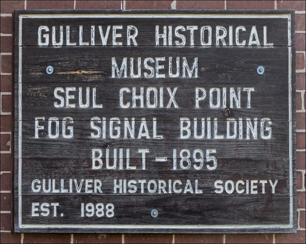 Gulliver Historical Society Fog Signal Building Sign